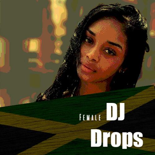 jamaican female dj drops